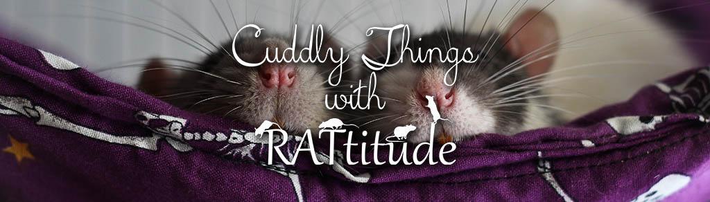 Cuddly Things with RATtitude - Kuschelsachen für Ratten.
